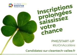 candidatures prolongées cleantech booster cleantech vallée accélérateur start-up PME
