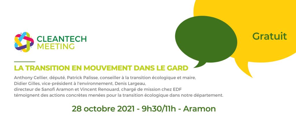 #CleanTechMeeting               La transition écologique en mouvement dans le Gard